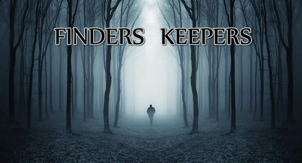 FINDERS KEEPERS_title